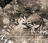 Uncommon Deities by David Sylvian (2013) Audio CD
