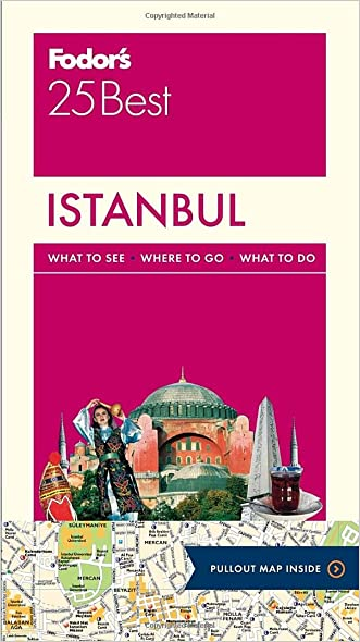 Fodor's Istanbul 25 Best (Full-color Travel Guide) written by Fodor%27s Travel Guides