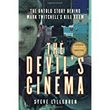 The Devil's Cinema: The Untold Story Behind Mark Twitchell's Kill Roomby Steve Lillebuen