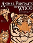 Animal Portraits in Wood: Crafting 16...