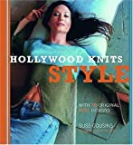 img - for Hollywood Knits Style: With 30 Original Suss Designs by Cousins, Suss(March 1, 2007) Paperback book / textbook / text book