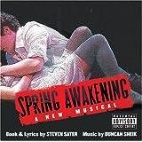 Spring Awakening: A New Musical ~ Duncan Sheik