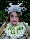 Woodland Knits: Over 20 Enchanting Ta...