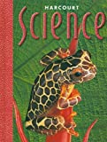 Harcourt School Publishers Science: Student Edition  Grade 5 2000