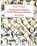 Fundamental Statistics for the Behavioral Sciences (0534916945) by Howell, David C.