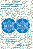 img - for Seeing Double: Shared Identities in Physics, Philosophy, and Literature book / textbook / text book
