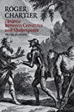 img - for Cardenio between Cervantes and Shakespeare: The Story of a Lost Play book / textbook / text book