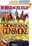 Montana Gunsmoke (A Ben Bridges Western)