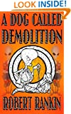 A Dog Called Demolition