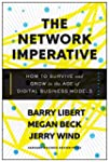 The Network Imperative: How to Surviv...
