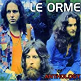 Anthology By Le Orme (2007-06-22)