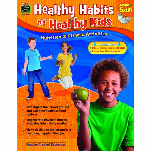 Gr 5 & Up Healthy Habits For