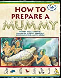 How to Prepare a Mummy: Book 1 (Literary land)