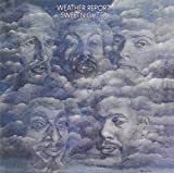 Sweetnighter by WEATHER REPORT (2009)