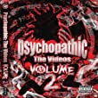 Psychopathic: The Videos Vol. 2