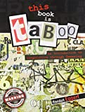 This Book Is Taboo: An Introduction to Linguistics through Swearing
