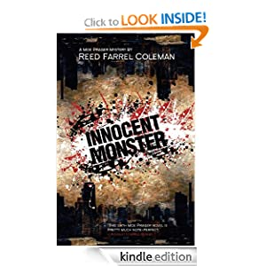 Kindle Book Bargains: Innocent Monster (Moe Prager), by Reed Farrel Coleman. Publisher: Tyrus Books (June 1, 2011)