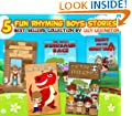 5 Fun Rhyming Boys Stories: Ultimate Boy's Collection (Fun Rhyming Children's Books)