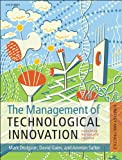 img - for The Management of Technological Innovation: Strategy and Practice book / textbook / text book
