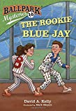 Ballpark Mysteries #10: The Rookie Blue Jay (A Stepping Stone Book(TM))