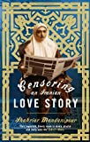 Shahriar Mandanipour Censoring An Iranian Love Story: A novel