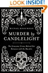 Murder by Candlelight: The Gruesome C...
