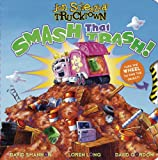 Smash That Trash! (Jon Scieszkas Trucktown)