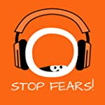 Stop Fears! �ngste �berwinden mit Hyp...