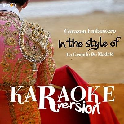 Corazon Embustero (In the Style of La Grande De Madrid) [Karaoke Version]