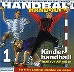 Handball-Handbuch 1: Kinderhandball -...