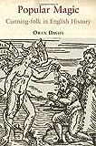 Popular Magic: Cunning Folk in English History