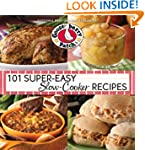 101 Super-Easy Slow-Cooker Recipes Co...