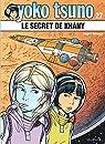 Yoko Tsuno, tome 27 : Le secret de Khany par Leloup