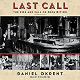 img - for Last Call: The Rise and Fall of Prohibition book / textbook / text book