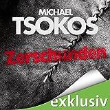 Zerschunden: True-Crime-Thriller (audio edition)