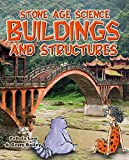 img - for Buildings and Structures (Stone Age Science) book / textbook / text book