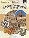 img - for Hands-on History: Ancient Civilizations Activities (Hands-On History Activities) book / textbook / text book