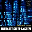 Ultimate Sleep System