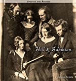 Hill and Adamson: 170 Calotype Photographic Reproductions