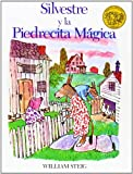 William Steig Silvestre y la Piedrecita Magica = Sylvester and the Magic Pebble