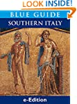 Blue Guide Southern Italy: Southern I...