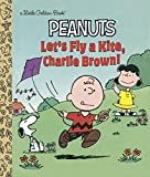 img - for Let's Fly a Kite, Charlie Brown! (Peanuts) (Little Golden Book) book / textbook / text book