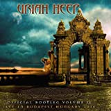 Official Bootleg Vol. Ii: Live In Budapest Hungary 2010 (2 CD) - Uriah Heep