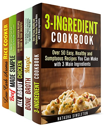 Simple Ingredients Box Set (5 in 1): 3-Ingredietn, 5-Ingredient, Simple and Budget-Friendly Meals with No Mess and No Stress (Quick and Easy & Cheap Meals) by Natasha Singleton, Melissa Hendricks, Rachel Blunt, Erica Shaw, Emma Melton