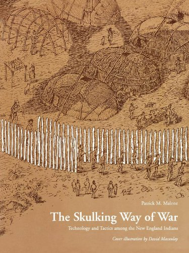 Patrick M. Malone - The Skulking Way of War