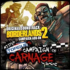 Borderlands 2: Mister Torgue's Campaign of Carnage (Original Soundtrack)