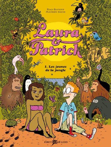 Laura & Patrick (1) : Les jeunes de la jungle. 1