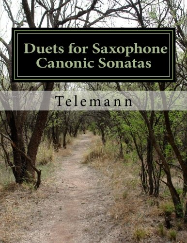 Duets for Saxophone- Canonic Sonatas, by Georg Phillip Telemann