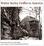 img - for Walter Burley Griffin in America by Maldre Mati Kruty Paul (2000-11-01) Paperback book / textbook / text book