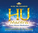 Alaje the Pleiadian - HU-Mantra-Theta...